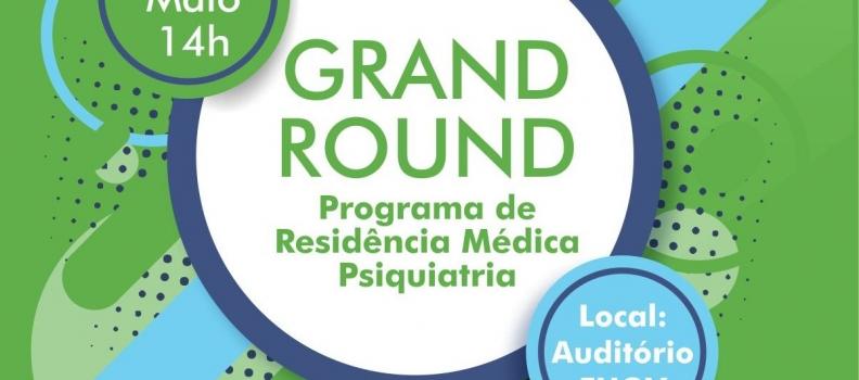 Grand Round edição de maio ocorre nesta sexta-feira